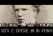 Van Gogh: vita e opere in 10 punti