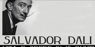 Salvador Dalì: vita e opere in 10 punti